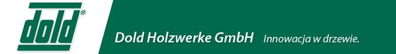 Dold Holzwerke GmbH - Innowacja w drzewie